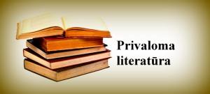 Privaloma literatūra